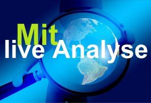 Die live Analyse
